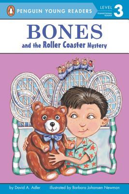 Bones and the Roller Coaster Mystery By Adler, David A./ Newman, Barbara Johansen (ILT)