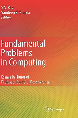 Fundamental Problems in Computing By Ravi, S. S. (EDT)/ Shukla, Sandeep K. (EDT)